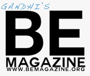 Gandhi's Be Magazine